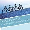 Fysisk aktivitet - håndbog for forebyggelse og behandling