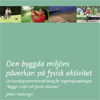 Den byggda miljöns påverkan på fysisk aktivitet