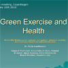 Green exercise and health